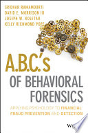A.B.C.'s of Behavioral Forensics