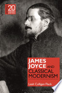 James Joyce and Classical Modernism Book PDF