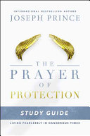 The Prayer of Protection Study Guide