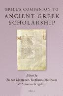Brill's Companion to Ancient Greek Scholarship (2 Vols.)