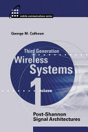 Third Generation Wireless Systems  Post Shannon signal architectures