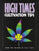 High Times Cultivation Tips