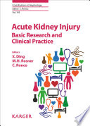 Acute Kidney Injury   Basic Research and Clinical Practice