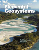 Elemental Geosystems Masteringgeography With Pearson Etext Standalone Access Card