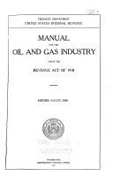 Manual For The Oil And Gas Industry Under The Revenue Act Of 1918 Revised Book PDF