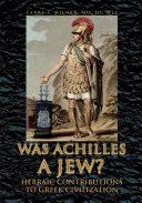 Was Achilles a Jew?