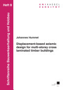 Displacement based seismic design for multi storey cross laminated timber buildings