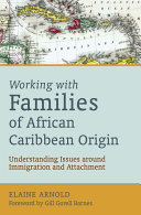 Working with Families of African Caribbean Origin: ...