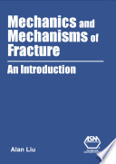 Mechanics And Mechanisms Of Fracture Book PDF