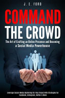 Command the Crowd Book