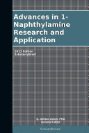 Pdf Advances in 1-Naphthylamine Research and Application: 2013 Edition