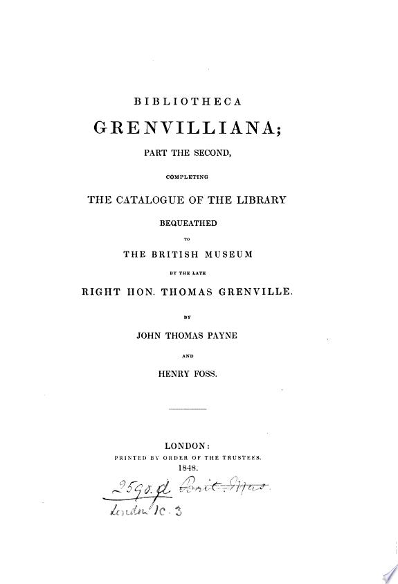 Bibliotheca Grenvilliana; or, Bibli