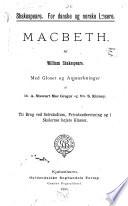 Macbeth  med Gloser og Anm  rkninger af A S  MacGregor og S  Kinney   Shakespeare for danske og norske L  sere