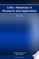 Read Online Cells: Advances in Research and Application: 2011 Edition For Free
