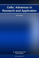 Cells: Advances in Research and Application: 2011 Edition ebook