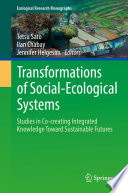 Transformations of Social Ecological Systems