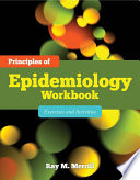 Principles of Epidemiology Workbook
