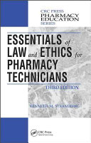Essentials of Law and Ethics for Pharmacy Technicians, Third Edition