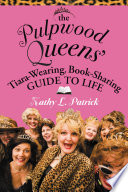 The Pulpwood Queen s Tiara Wearing  Book Sharing Guide to Life