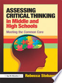 Assessing Critical Thinking in Middle and High Schools