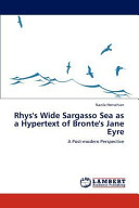 Rhys's Wide Sargasso Sea as a Hypertext of Bronte's Jane Eyre