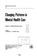 Changing Patterns in Mental Health Care