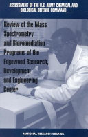 Review of Mass Spectrometry and Bioremediation Programs of the Edgewood Research, Development and Engineering Center