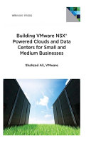 Building VMware NSX Powered Clouds and Data Centers for Small and Medium Businesses
