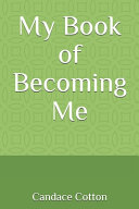 My Book of Becoming Me Book