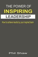 The Power of Inspiring Leadership