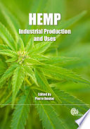 """Hemp: Industrial Production and Uses"" by Pierre Bouloc"
