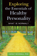 Exploring the Essentials of Healthy Personality: What is Normal? [Pdf/ePub] eBook