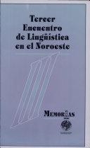 III Encuentro de Ling    stica en el Noroeste  Estudios del espa  ol