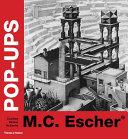 M C  Escher Pop ups