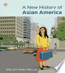 A New History Of Asian America