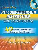 Launching RTI Comprehension Instruction with Shared Reading