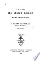 A Plea for the Queen s English