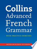 Collins Advanced French Grammar and Practice
