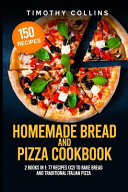 Pdf Homemade Bread and Pizza Cookbook