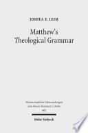 Matthew S Theological Grammar