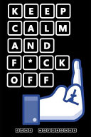 Keep Calm And F*ck Off