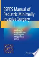 Espes Manual Of Pediatric Minimally Invasive Surgery