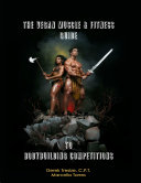 The Vegan Muscle & Fitness Guide to Bodybuilding Competitions Pdf/ePub eBook