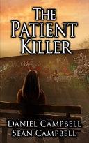 The Patient Killer