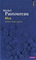 Bleu. Histoire d'une couleur ebook