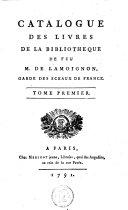 Catalogue des livres de la bibliotheque de feu M. de Lamoignon, garde des sceaux de France