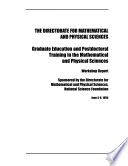 Graduate Education And Postdoctoral Training In The Mathematical And Physical Sciences
