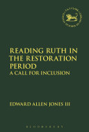 Reading Ruth in the Restoration Period: A Call for Inclusion