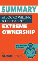 Summary of Jocko Willink   Leif Babin s Extreme Ownership