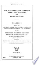 Nato Standardization  Interoperability and Readiness and H R  11607 and H R  12837